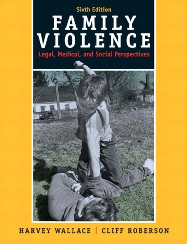 Family Violence: Legal, Medical, and Social Perspectives...