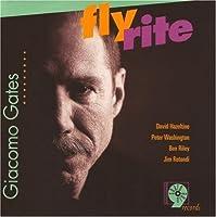 Fly Rite by Giacomo Gates (1998-10-27)
