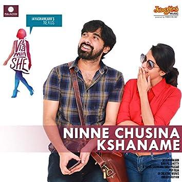 "Ninne Chusina Kshaname (From ""Vitamin She"")"