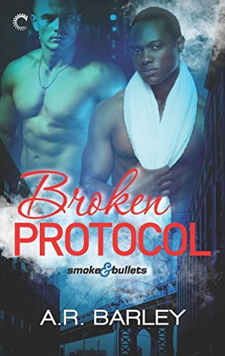 Broken Protocol (Smoke & Bullets Book 2) (English Edition)