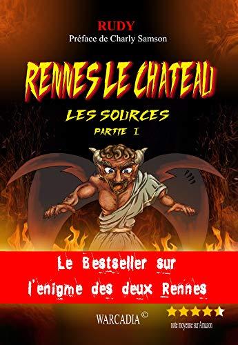 Rennes-le-Château Les Sources Partie 1