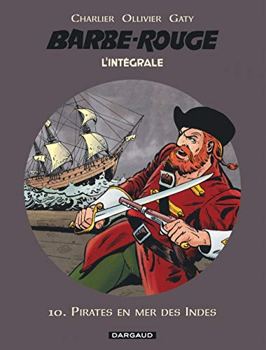 Barbe-Rouge - Intégrales - Tome 10 - Pirates en mer des indes (BARBE ROUGE (INTEGRALE) (10))