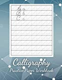 Calligraphy Practice Paper Workbook: Learn Calligraphy The Complete Book - Learn How to Creative Lettering Secrets of Your Handwriting, Hand Lettering ... Lettering, Resources Step By Step Number Line