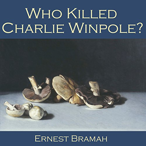 Who Killed Charlie Winpole? audiobook cover art