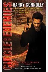 Circle of Enemies: A Twenty Palaces Novel Kindle Edition