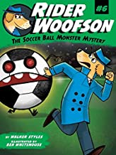 The Soccer Ball Monster Mystery (6) (Rider Woofson)