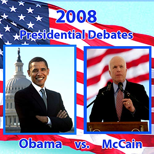 2008 Third Presidential Debate     Barack Obama and John McCain (10/15/08)              By:                                                                                                                                 Barack Obama,                                                                                        John McCain                           Length: 1 hr and 29 mins     104 ratings     Overall 3.7