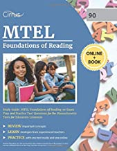 MTEL Foundations of Reading Study Guide: MTEL Foundations of Reading 90 Exam Prep and Practice Test Questions for the Massachusetts Tests for Educators Licensure