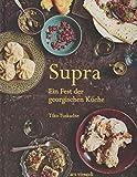 Supra - Ein Fest der georgischen Küche - Kochbuch Georgien