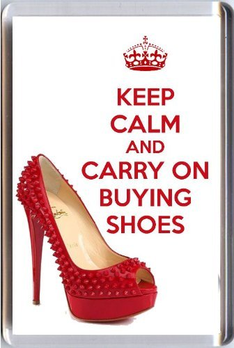 Keep Calm and Carry On - Imán Nevera Imagen Zapato