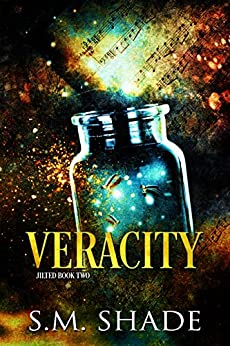 Veracity (Jilted Book 2) by [S.M. Shade]