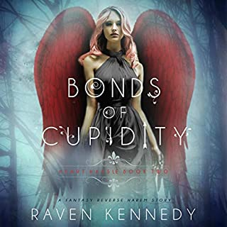 Bonds of Cupidity: A Fantasy Reverse Harem Story     Heart Hassle, Book 2              By:                                                                                                                                 Raven Kennedy                               Narrated by:                                                                                                                                 Melissa Schwairy,                                                                                        Aaron Shedlock                      Length: 11 hrs and 32 mins     6 ratings     Overall 4.7