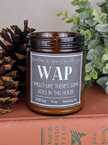 WAP Smells Like There's Some Hoes in this House Candle | 9 oz amber glass jar | Bombshell perfume candle | Sexy Candle | Funny gift