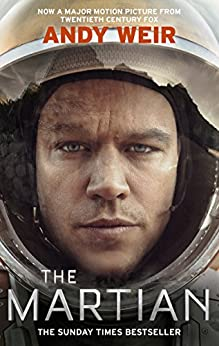 [Andy Weir]のThe Martian: Stranded on Mars, one astronaut fights to survive (English Edition)