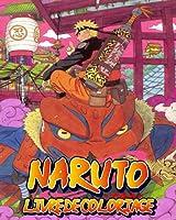 Livre De Coloriage Naruto: Cahier de Coloriage de Naruto Pour Enfants, Ados et Adultes Plus De 100 Pages
