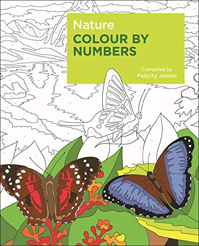 James, F: Nature Colour by Numbers (Arcturus Colour by Numbers Collection)