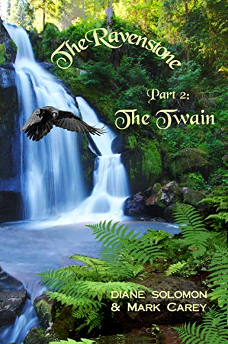 The Ravenstone : The Twain by [Diane Solomon, Mark Carey]