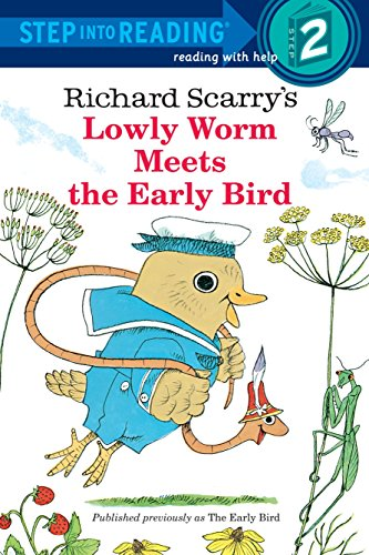 Richard Scarry's Lowly Worm Meets the Early Bird (Step into Reading)の詳細を見る