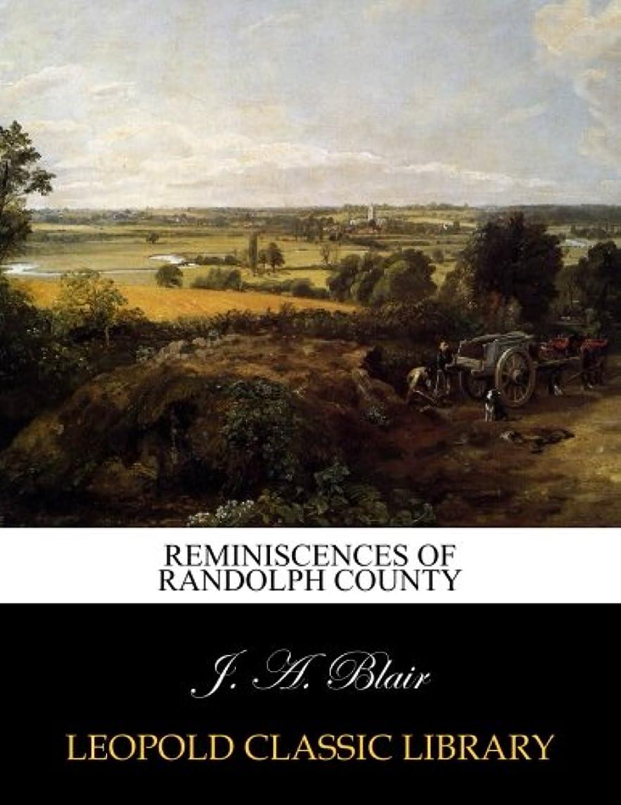同種の疫病返済Reminiscences of Randolph County