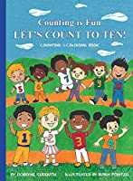 Counting is Fun LET'S COUNT TO TEN!: Let's Count to Ten!