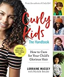 Curly Kids: The Handbook: How to Care for Your Child's Glorious Hair