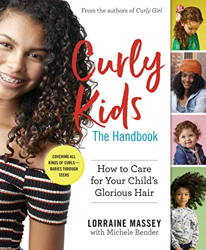Curly Kids: The Handbook: How to Care for Your Child