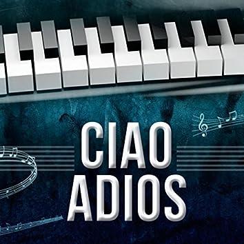 Ciao Adios (Piano Version)