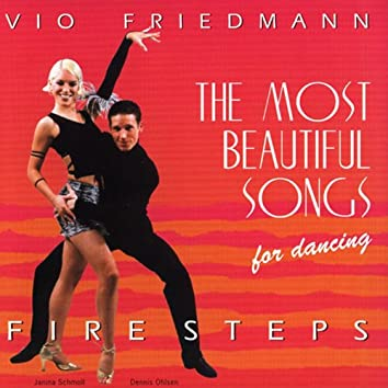 The Most Beautiful Songs For Dancing - Fire Steps