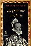 La princesse de cleves - Le Livre de Poche