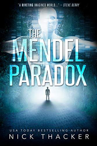 The Mendel Paradox (Harvey Bennett Thrillers Book 9)