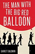 The Man with the Big Red Balloon