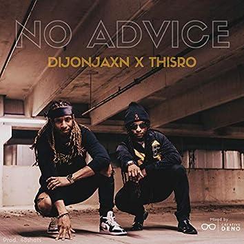 No Advice (feat. ThisRo)