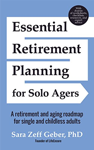 Image of Essential Retirement Planning for Solo Agers: A Retirement and Aging Roadmap for Single and Childless Adults (Retirement Planning Book, Aging, Estate Planning)