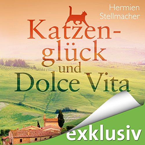 Katzenglück und Dolce Vita Titelbild