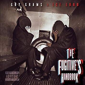 The Fugitive's Handbook
