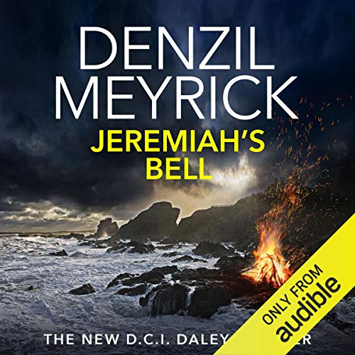 Jeremiah's Bell: A D.C.I Daley Thriller, Book 8