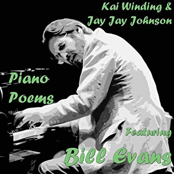 Piano Poems (feat. Bill Evans)