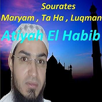 Sourates Maryam, Ta Ha, Luqman (Quran)