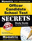 Officer Candidate School Test Secrets Study Guide: OCS Test Review for the ASVAB, ASTB (OAR), and AFOQT