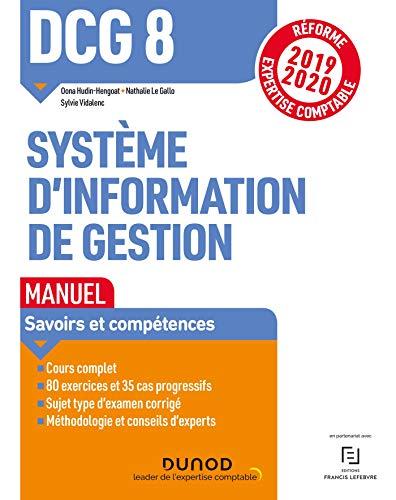 DCG 8 Systèmes d'information de gestion - Manuel - Réforme 2019/2020: Réforme Expertise comptable 2019-2020 (2019-2020)