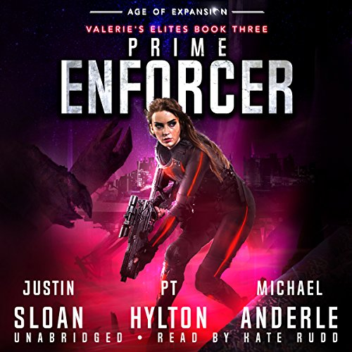 Prime Enforcer     Age of Expansion: Valerie's Elites, Book 3              Autor:                                                                                                                                 Justin Sloan,                                                                                        P.T. Hylton,                                                                                        Michael Anderle                               Sprecher:                                                                                                                                 Kate Rudd                      Spieldauer: 6 Std. und 10 Min.     Noch nicht bewertet     Gesamt 0,0