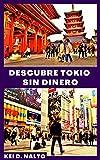 Descubre Tokio Sin Dinero...