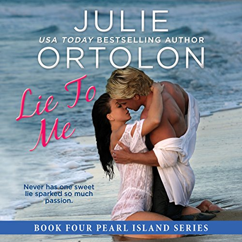 Couverture de Lie to Me: Pearl Island Series, Book 4