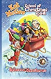 Kat McGee and The School of Christmas Spirit (A Kat McGee Adventure) (Volume 1)