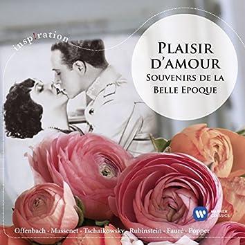 Plaisir d'amour: Souvenirs de la Belle Epoque