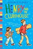 Henry and the Clubhouse (Henry Huggins, 5)