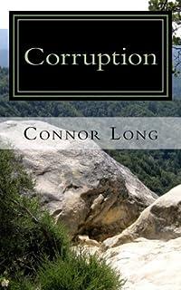 Corruption: The Rising Plague