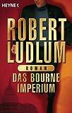 Robert Ludlum: Das Bourne-Imperium