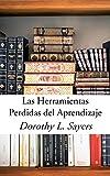 Las Herramientas Perdidas Del Aprendizaje (Spanish Edition)