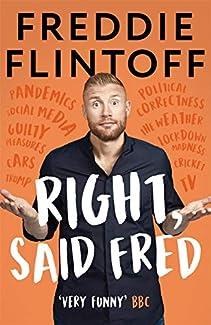 Freddie Flintoff - Right, Said Fred